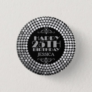 Glamorous Silver Glitter Happy 25th Birthday 3 Cm Round Badge