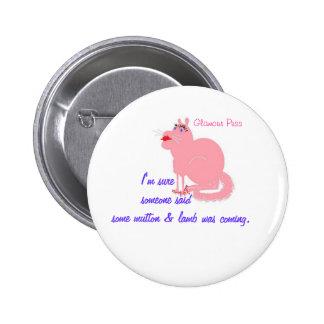 Glamour Puss 6 Cm Round Badge