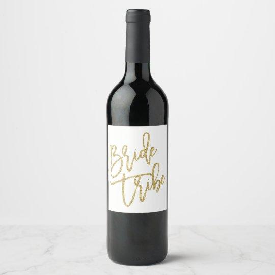 Glamourous Bride Tribe Gold Glitter Wine Bottle Wine