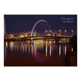 Glasgow - The Clyde Arc Poster