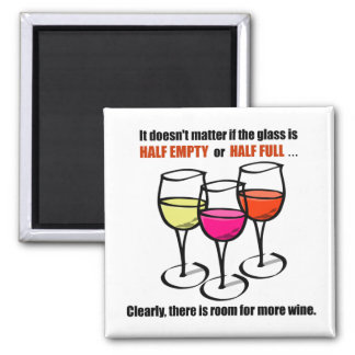 Glass Half Empty Wine Humor Square Magnet