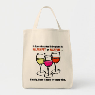 Glass Half Empty Wine Humor Tote Bag