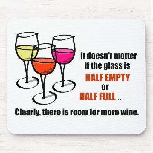 Glass Half Empty Wine Humour Mouse Mat