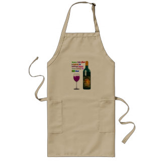 Glass Half Full or Half Empty Room For More Wine Long Apron