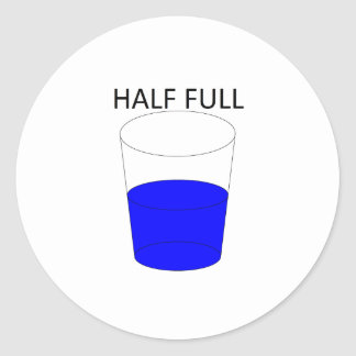 Glass Half Full Round Sticker