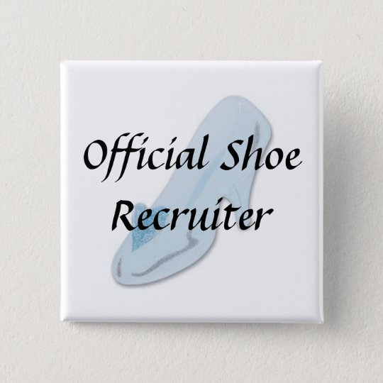Glass Slipper, Official Shoe Recruiter 15 Cm Square Badge