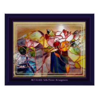 GLASS Table Flower Arrangement Beautiful Poster