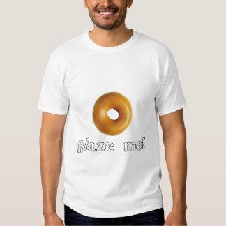 Glaze Me (design on front) Tshirt