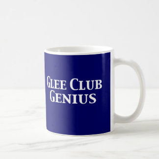 Glee Club Genius Gifts Coffee Mug