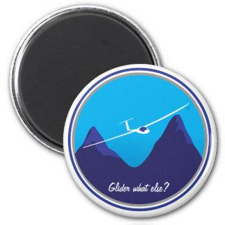 Glider - What else? 6 Cm Round Magnet