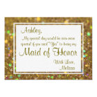 Glitter Glam Will You Be My Maid of Honour Card