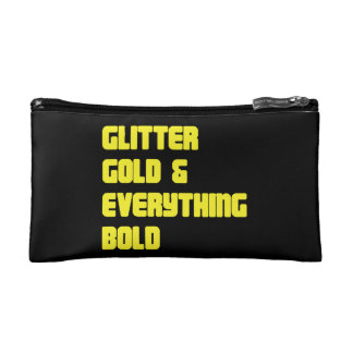 Glitter gold and everything bold Cosmetics Bag Cosmetics Bags