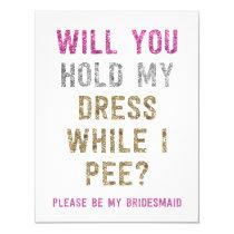 Glitter Hold My Dress While I Pee   Bridesmaid Card
