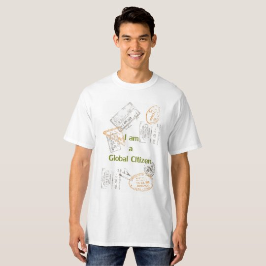 Global Citizen or guest for the world T-Shirt