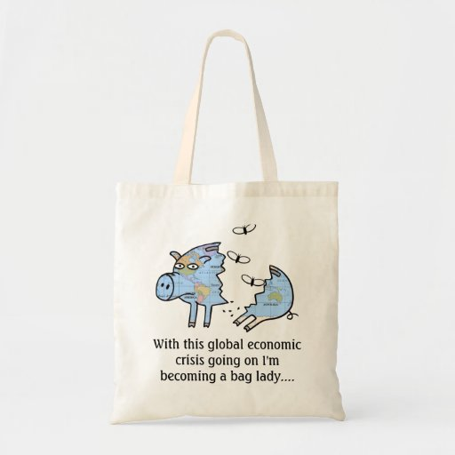 Global Economic Crisis Gift Budget Tote Bag