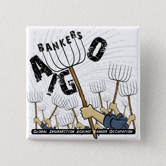 Global Insurrection Against Banker Occupation 15 Cm Square Badge