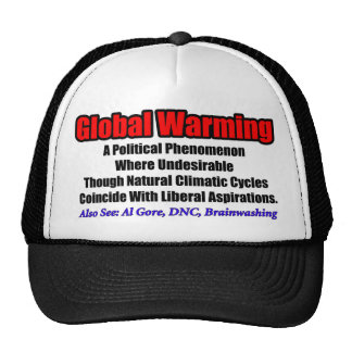 Global Warming: A Liberal Phenomenon Hats