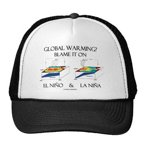 Global Warming? Blame It On El Niño and La Niña Trucker Hats