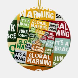 Global Warming Fraud Round Ceramic Decoration
