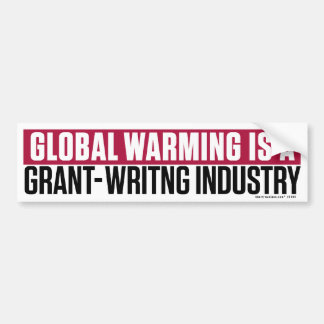 Global Warming Grant-Writing Bumper Sticker