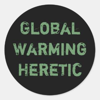 Global Warming Heretic Round Sticker