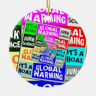 Global Warming Hoax Round Ceramic Decoration