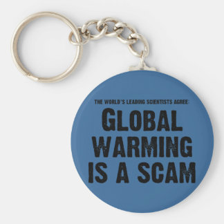 Global Warming is a Scam Basic Round Button Key Ring