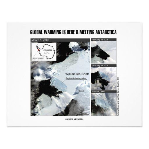Global Warming Is Here And Melting Antarctica Custom Announcements