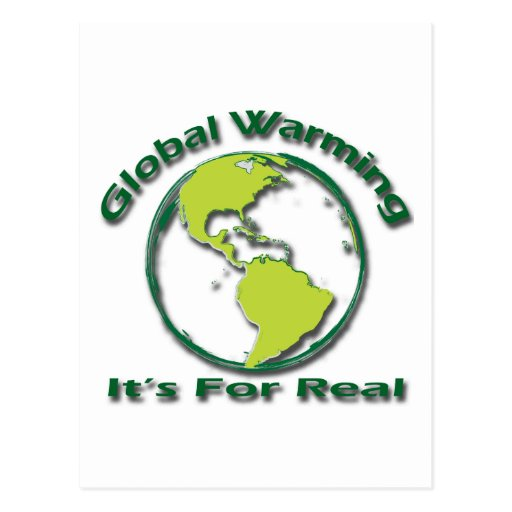 Global Warming Its For Real green Postcards