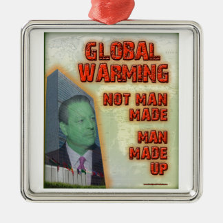 Global Warming Not Man Made Man Made Up Christmas Tree Ornament