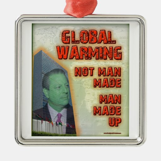 Global Warming Not Man Made, Man Made Up Christmas Tree Ornament