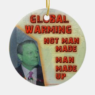 Global Warming Not Man Made, Man Made Up Ornament