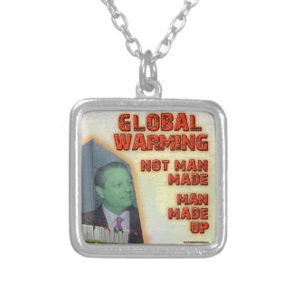 Global Warming Not Man Made Man Made Up Necklace