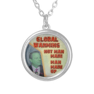Global Warming Not Man Made Man Made Up Pendant