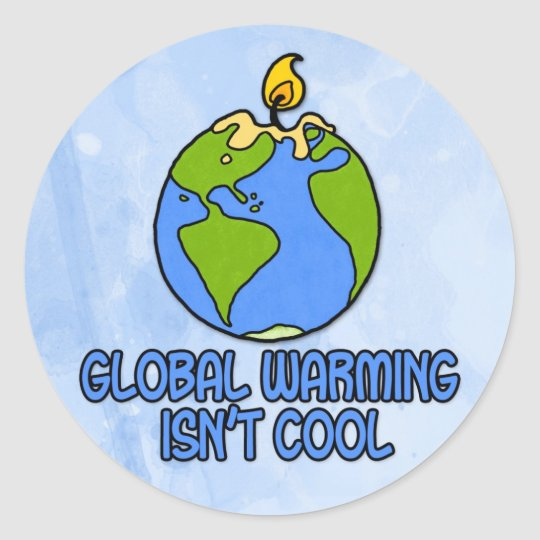 global warming round sticker