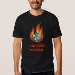 Global Warming, stop global warming Tee Shirts