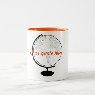 Globe DIY Quote Two-Tone Mug
