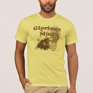 Glorious Mud T-Shirt
