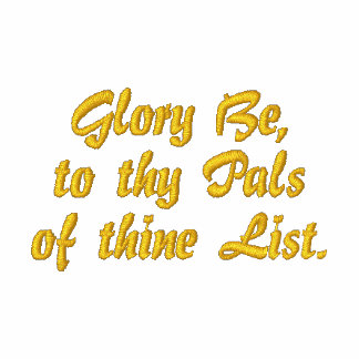 Glory Be to thy Palsof thine List
