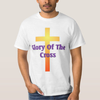 Glory of the cross tshirt