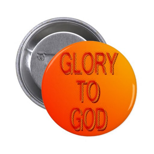 Glory to God Button