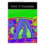 Glory To Guadalupe Greeting Card