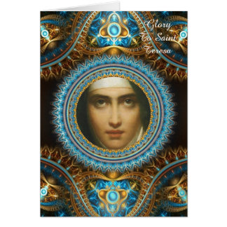 Glory To Saint Teresa Greeting Card