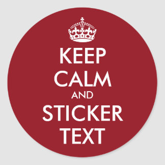 Glossy round stickers | Keep calm and your text