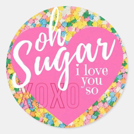 Glossy Sticker - Oh Sugar - Valentine's Day