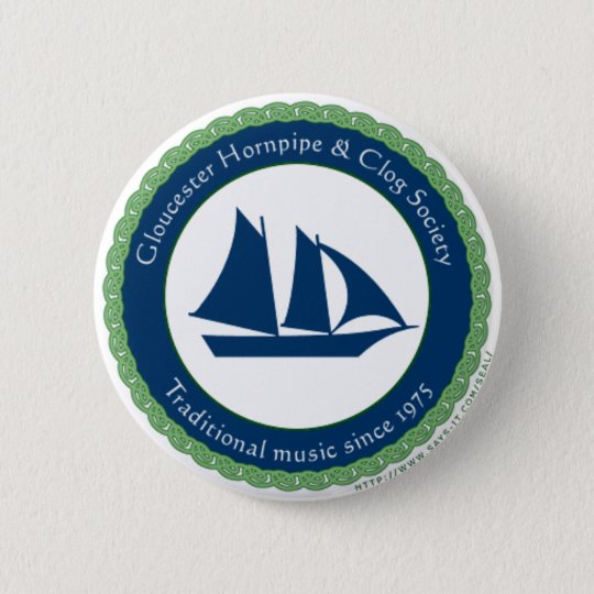 Gloucester Hornpipe and Clog Society 6 Cm Round Badge