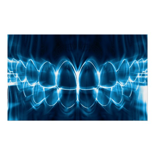 Glowing Blue Teeth Dentist Orthodontist Poster