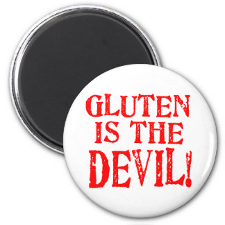Gluten Is The Devil Magnet