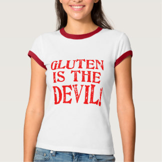 Gluten is the Devil T-Shirt