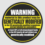GMO (genetically modified organism) warning label Round Sticker